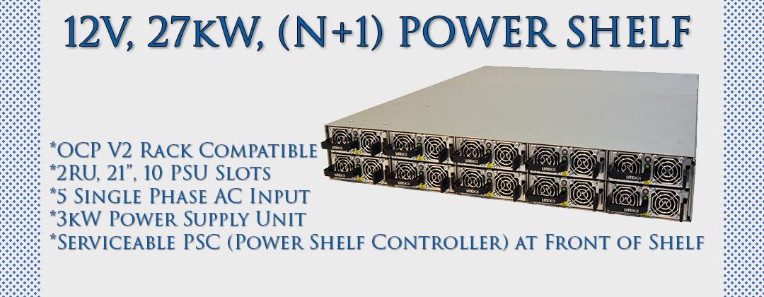 12V, 27kW (N+1), 2RU Power Shelf