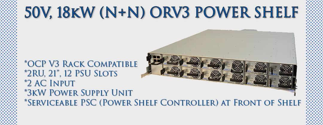 50V, 18kW (N+N) ORV3 Power Shelf
